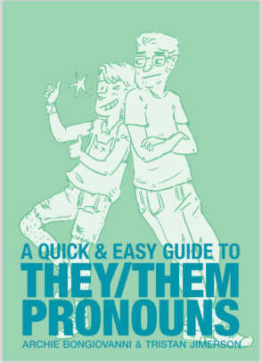 a quick guide to they:them pronouns